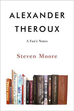 Alexander Theroux: A Fan's Notes
