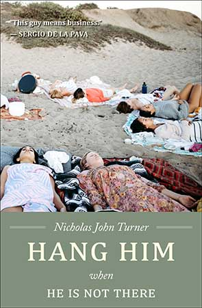 Hang Him When He Is Not There